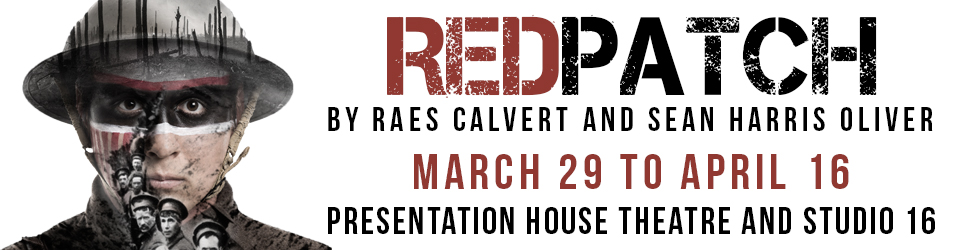 March 29-April 9, North Vancouver, BC - REDPATCH by Raes Calvert and Sean Harris Oliver