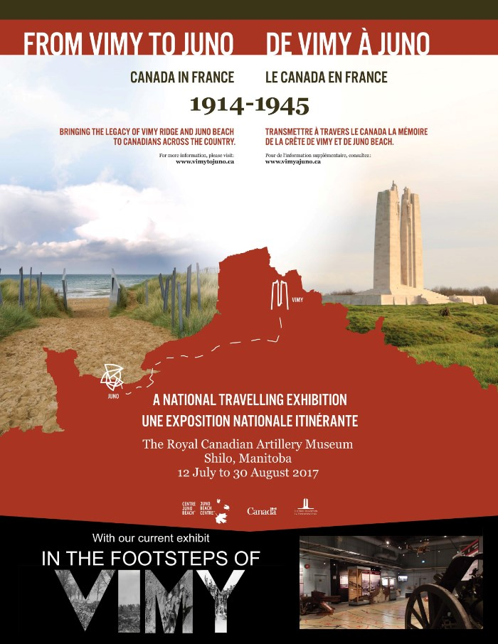 20 July - 25 August 2017, Shilo, Manitoba, The Royal Canadian Artillery Museum - From Vimy to Juno